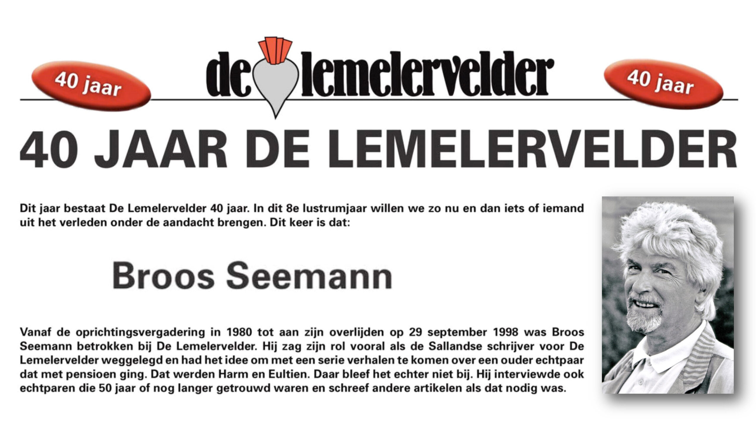 40 jaar Lemelervelder – Broos Seemann